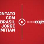 O contato com o Brasil – Jorge Himitian [2]